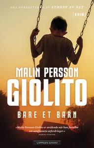 Bare et barn (ebok) av Malin Persson Giolito