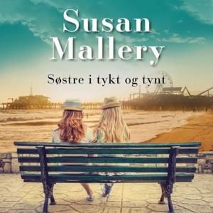 Søstre i tykt og tynt (lydbok) av Susan Malle