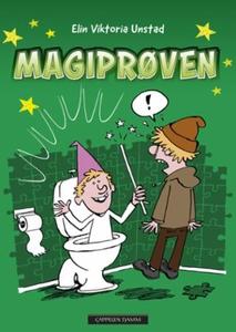 Magiprøven (ebok) av Elin Viktoria Unstad