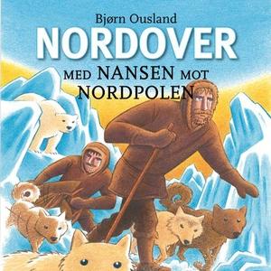 Nordover (lydbok) av Bjørn Ousland