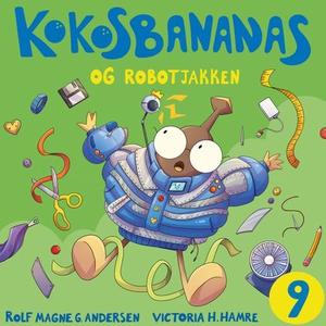 Kokosbananas og robotjakken (lydbok) av Rolf