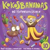 Kokosbananas og hypnosemaskinen
