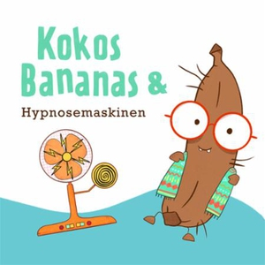 Kokosbananas og hypnosemaskinen (lydbok) av R