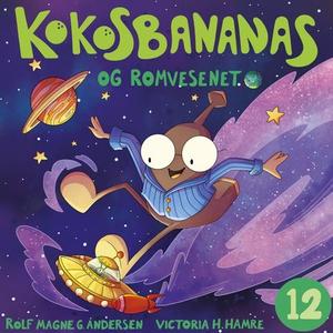 Kokosbananas og romvesenet (lydbok) av Rolf M