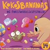 Kokosbananas og forstørrelsespistolen