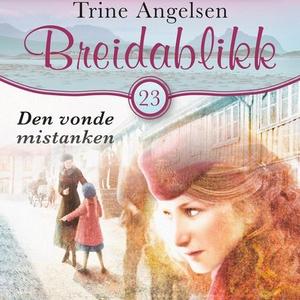 Den vonde mistanken (lydbok) av Trine Angelse