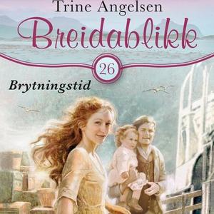 Brytningstid (lydbok) av Trine Angelsen