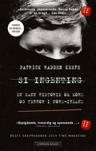 Si ingenting (ebok) av Patrick Radden Keefe