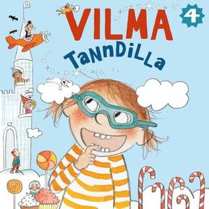 Vilma tanndilla (lydbok) av Abby Hanlon
