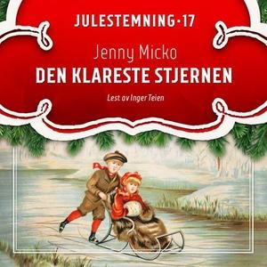 Den klareste stjernen (lydbok) av Jenny Micko