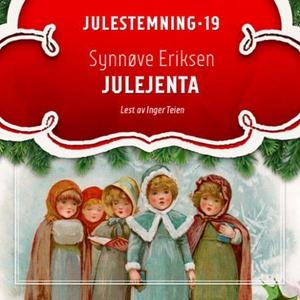 Julejenta (lydbok) av Synnøve Eriksen