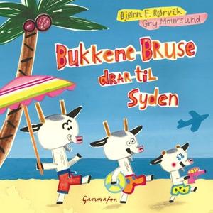 Bukkene Bruse drar til syden (lydbok) av Bjør