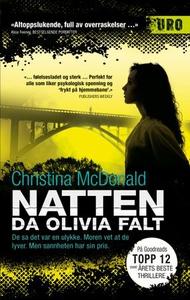 Natten da Olivia falt (ebok) av Christina McD