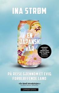 En japansk vår (ebok) av Ina Strøm