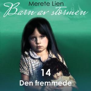 Den fremmede (lydbok) av Merete Lien
