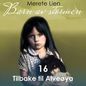 Tilbake til Alveøya (lydbok) av Merete Lien