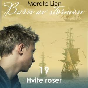 Hvite roser (lydbok) av Merete Lien