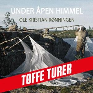 Under åpen himmel (lydbok) av Ole Kristian Rø