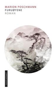 Furuøyene (ebok) av Marion Poschmann