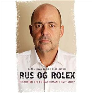 Rus og Rolex (lydbok) av Bjørn Olav Jahr, Ola