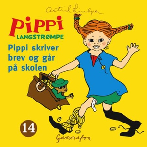 Pippi skriver brev og går på skolen (lydbok)
