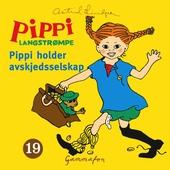 Pippi holder avskjedsselskap