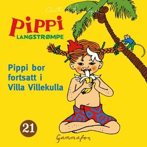 Pippi bor fortsatt i Villa Villekulla (lydbok