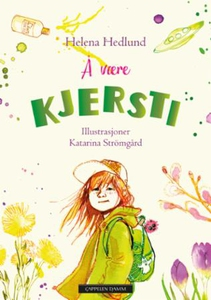 Å være Kjersti (ebok) av Helena Hedlund