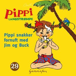 Pippi snakker fornuft med Jim og Buck (lydbok