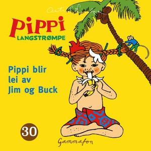 Pippi blir lei av Jim og Buck (lydbok) av Ast