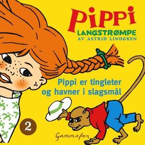Pippi er tingleter og havner i slagsmål (lydb