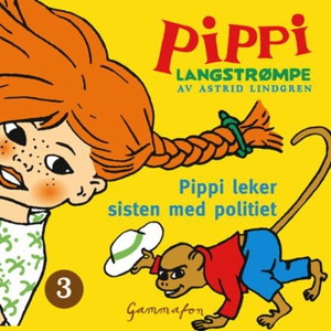 Pippi leker sisten med politiet (lydbok) av A