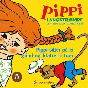 Pippi sitter på ei grind og klatrer i trær (l