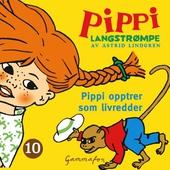 Pippi opptrer som livredder