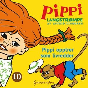 Pippi opptrer som livredder (lydbok) av Astri
