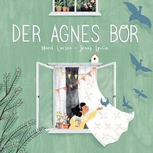 Der Agnes bor (lydbok) av Marit Larsen