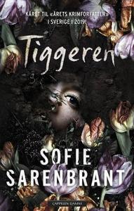 Tiggeren (ebok) av Sofie Sarenbrant