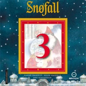 Snøfall 3. desember (lydbok) av Hanne Hagerup