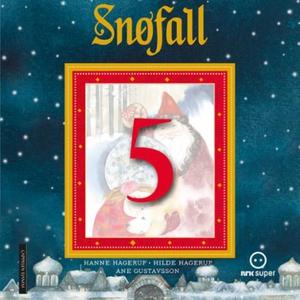 Snøfall 5. desember (lydbok) av Hanne Hagerup