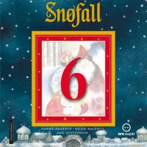 Snøfall 6. desember (lydbok) av Hanne Hagerup