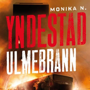 Ulmebrann (lydbok) av Monika N. Yndestad, Mon