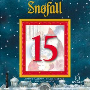 Snøfall 15. desember (lydbok) av Hanne Hageru