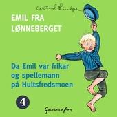 Da Emil var frikar og spellemann på Hultsfredsmoen
