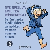Da Emil sølte blodklubbrøre og spikket tremann nummer hundre