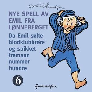 Da Emil sølte blodklubbrøre og spikket treman