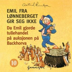 Da Emil gjorde tullehandel på auksjonen på Ba