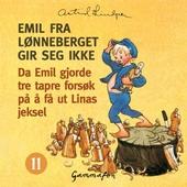 Da Emil gjorde tre tapre forsøk på å få ut Linas jeksel, og etterpå malte lille Ida knallblå