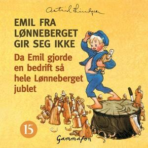 Da Emil gjorde en bedrift så hele Lønneberget