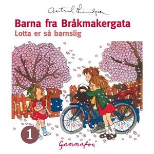 Lotta er så barnslig (lydbok) av Astrid Lindg