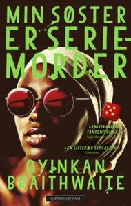 Min søster er seriemorder (ebok) av Oyinkan B